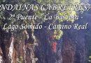 «Andainas» Cabreiresas II, El Puente de Domingo Flórez, Balouta, Lago Somido, Camino Real